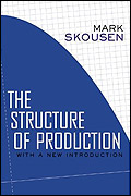 Mark Skousen's second edition of The Structure of Production