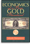 Economics of a Pure Gold Standard cover